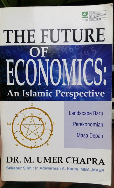 Sampul Buku The Future of Economics: An Islamic Perspective - Dr. M. Umer Chapra