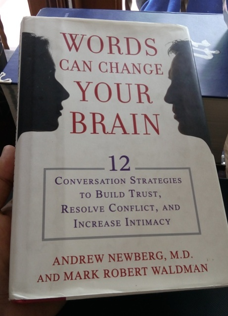 Blog Andika Priyandana - Words Can Change Your Brain - Newberg and Waldman